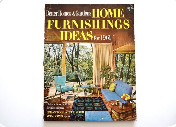 Better Homes And Gardens Home Furnishings Ideas For 1961
