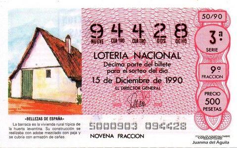Décimo de Lotería Nacional del sorteo 50 de 1990 - «BELLEZAS DE ESPAÑA» - BARRACA VALENCIANA