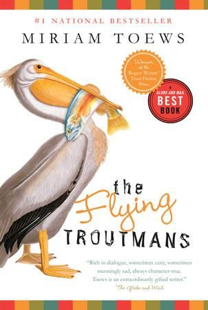 {WANT TO READ} The Flying Troutmans by Miriam Toews // a book I've been meaning to read