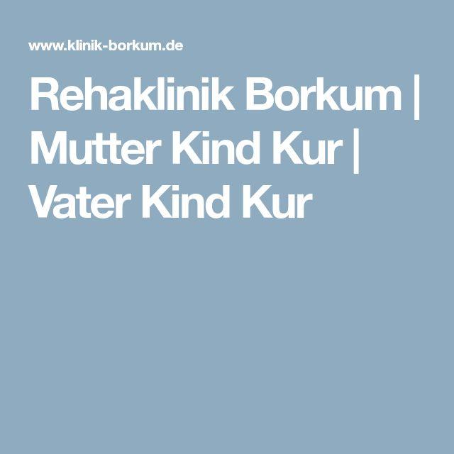 Rehaklinik Borkum | Mutter Kind Kur | Vater Kind Kur
