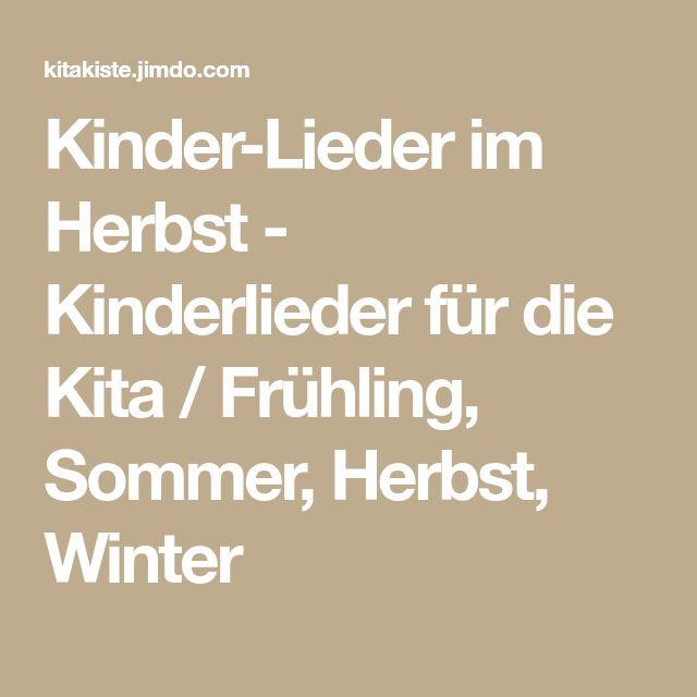 Kinder-Lieder im Herbst - Kinderlieder für die Kita / Frühling, Sommer, Herbst, Winter