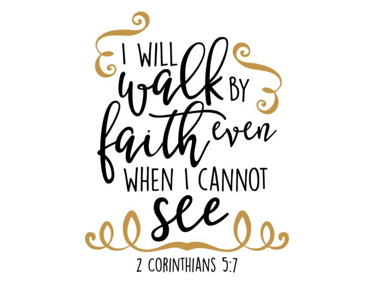 Free SVG cut Files - I will Walk by Faith