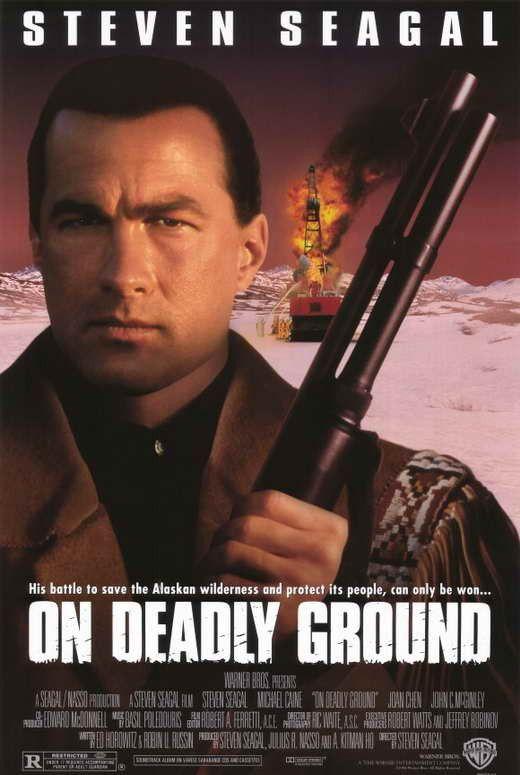 On Deadly Ground (1994) USA Warner Steven Seagal (+dir. +co-prod), Michael Caine, John C. McGinley, R. Lee Ermey, Billy Bob Thornton, Mike Starr, Irvin Kershner. (2/10) 30/11/16