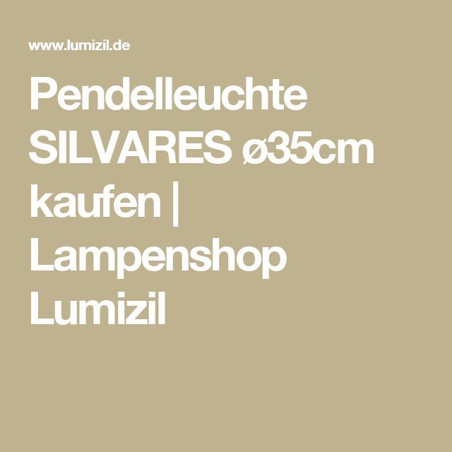 Pendelleuchte SILVARES ø35cm kaufen | Lampenshop Lumizil