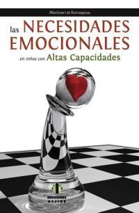 Las necesidades emocionales en niños con altas capacidades / Montserrat Romagosa