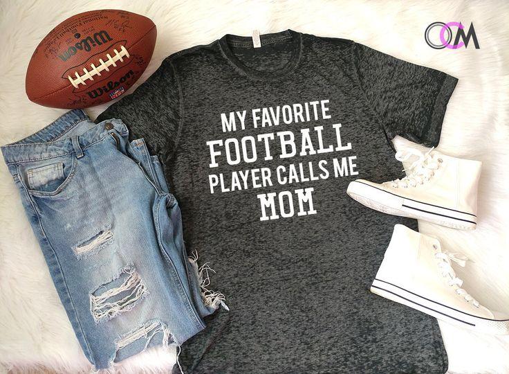 My Favorite Football Player Calls me Mom Shirt, Favorite Player Shirt, Football Mom shirt, Football Mama Shirt, Football Mom Tee by 1OneCraftyMomma on Etsy