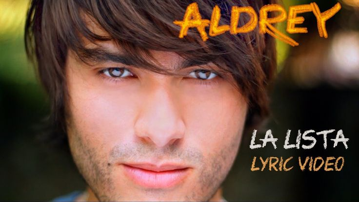 Aldrey - La Lista (Lyric Video Oficial) This is such a cute happy song and video. I'm not sure of the english translation but I love it in spanish