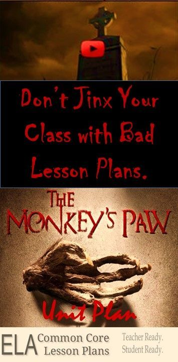 """These are the actual """"Monkey's Paw"""" lesson plans I used. They were great."""