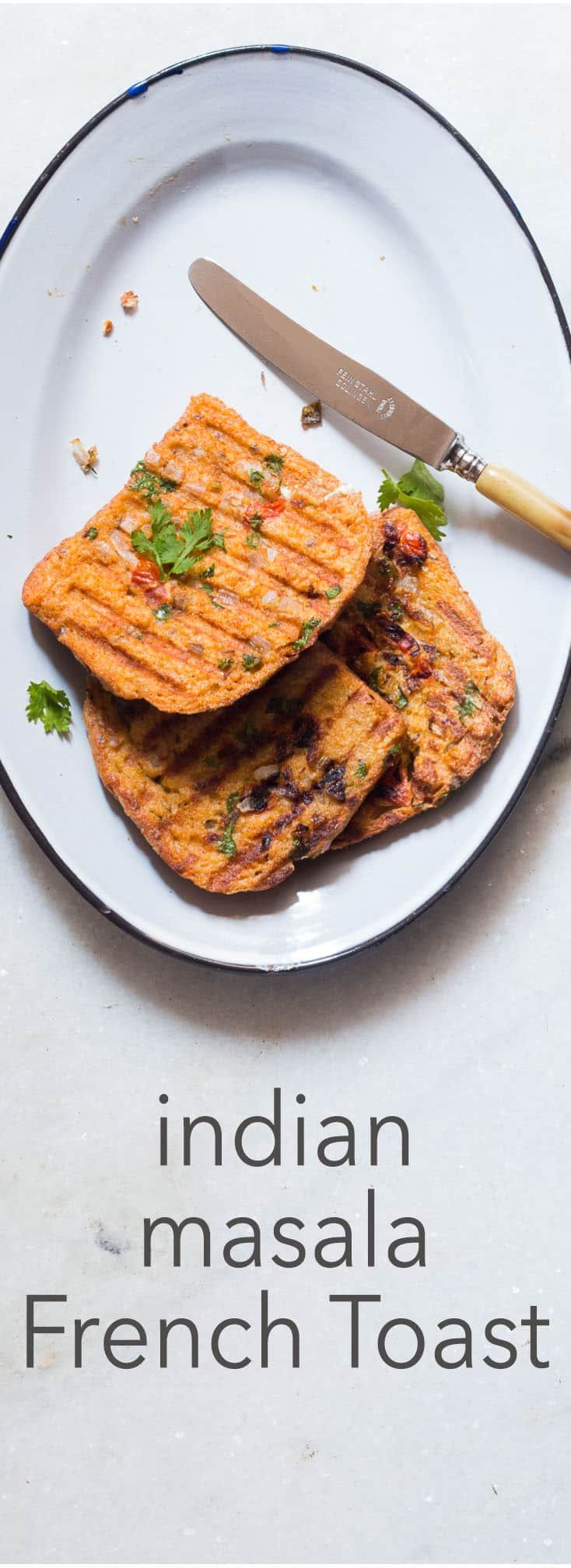 Loaded with onions, tomatoes, green chilies and coriander, these crisp Indian masala french toasts are perfect for breakfast, brunch or as a tea time snack.