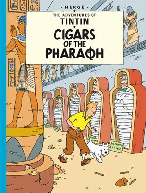 """Can't believe Hergé wrote Tintin's album of the """"Cigars of the Pharaoh"""" in 1934! One of my favorites, perhaps because of the pyramides, mummies and hieroglyphs."""