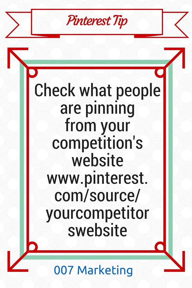 #PinterestTipoftheDay Check what pinners like and pin from your competition's website. Don't copy your competition, be different! Click the image to see more bite-sized Pinterest tips for business