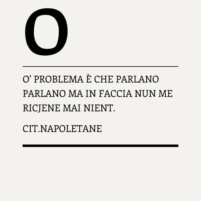 @citazioni_napoletane  #napoli#naples#campania#suditalia#dialetto#pensieri#parole#citazioninapoletane#aforismi#tagsforlikes#ilovenapoli#italy
