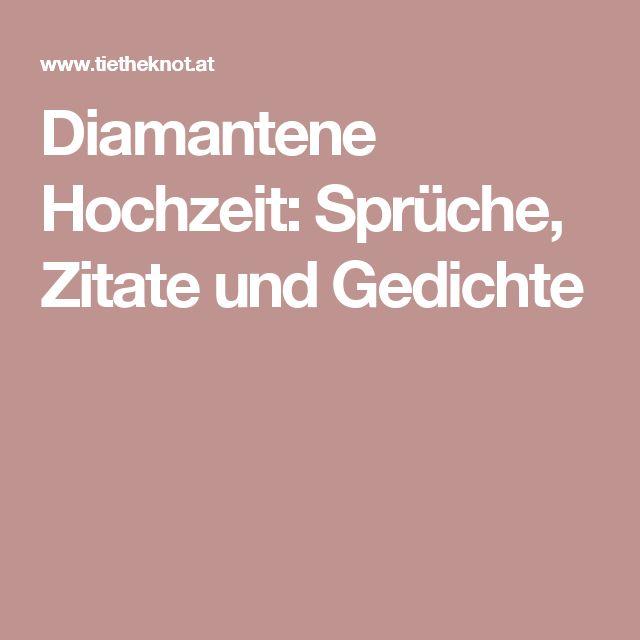 Diamantene Hochzeit: Sprüche, Zitate Und Gedichte