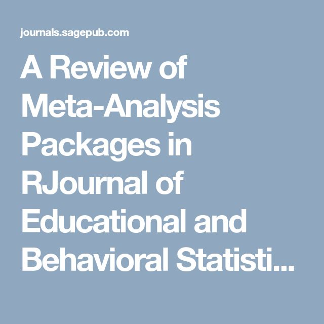 A Review of Meta-Analysis Packages in RJournal of Educational and Behavioral Statistics - Joshua R. Polanin, Emily A. Hennessy, Emily E. Tanner-Smith, 2017