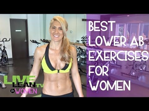 Best Lower Ab Exercises for Women #FitFluential