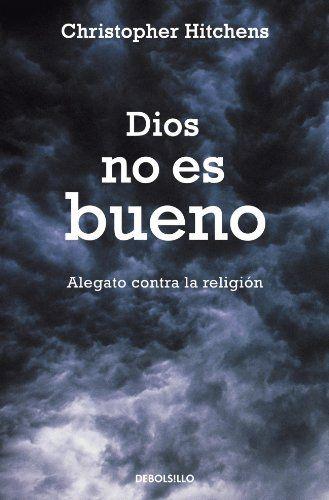 Dios no es bueno by Christopher Hitchens http://www.amazon.com/dp/8483469189/ref=cm_sw_r_pi_dp_XDflvb1ZZM44P