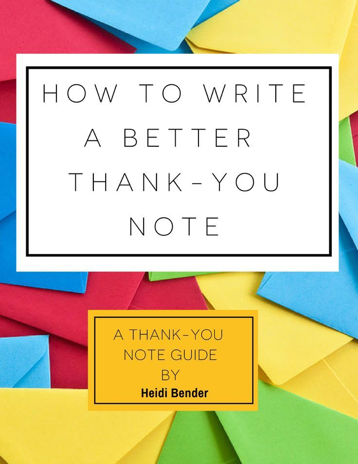 Learn how to write a better thank-you note! 9 easy to follow tips with 3 before and after thank you note examples.