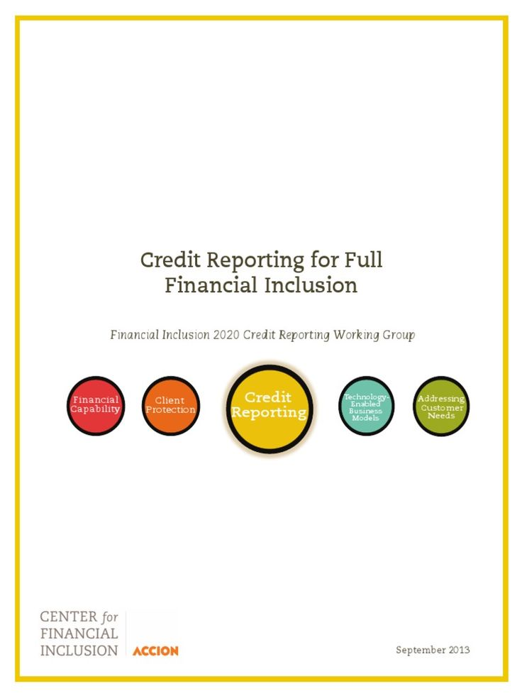 I'm reading Credit Reporting for Full Financial Inclusion  on Scribd