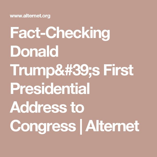 Fact-Checking Donald Trump's First Presidential Address to Congress | Alternet