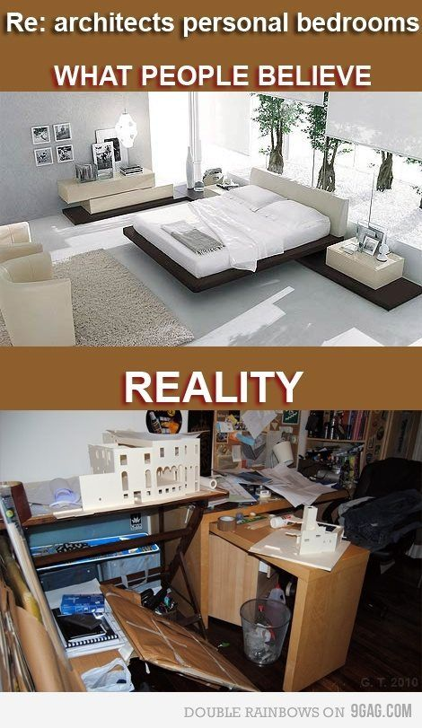 I know I am not yet an architect, but this is fairly true.