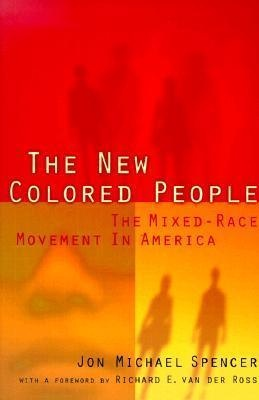 the new colored people the mixed race movement in america book review - Colored People Book