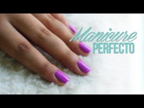 Pasos para un Manicure Perfecto en Casa - YouTube