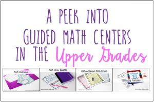 Higher level math centers will really get your students thinking and writing about math. Read about my top six favorite higher level math centers.