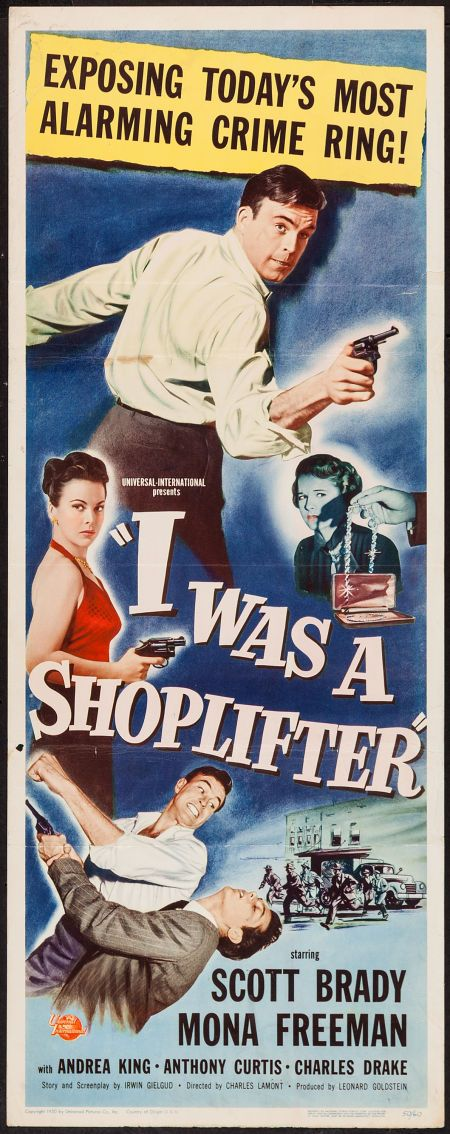 I Was a Shoplifter (1950) Stars: Scott Brady, Mona Freeman, Andrea King, Tony Curtis, Larry Keating, Charles McGraw, Rock Hudson, James Best, Peggie Castle, Ann Robinson ~ Directed by Charles Lamont