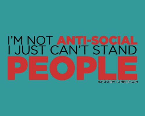 I am continuously reminded of this. blehQuotes, Nikki, I M, Truths, True, Humor, People, Antisocial, Coy