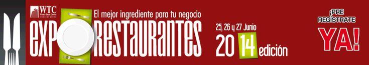 Expo Restaurantes 2014 / 25-27 Julio 2014 / #DF