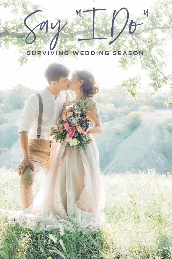 4 Tips For Surviving Wedding Season Usana Weddings Weddingseason Engaged Health Wellness Bride Bridetobe W Wedding Wedding Season Diy Wedding Planning