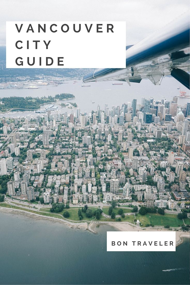 The ultimate guide to Vancouver