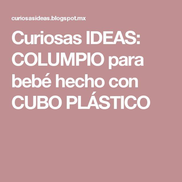 Curiosas IDEAS: COLUMPIO para bebé hecho con CUBO PLÁSTICO