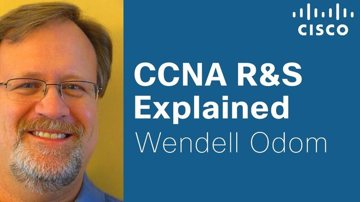 Cisco Learning Network: CCNA R&S Explained with Cisco Press Author Wende...