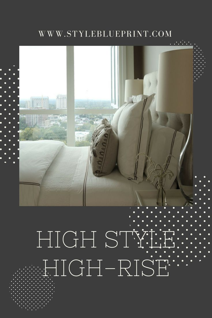 This high-rise home towers over its competition! #highrise #home #house #interiordesign #ATL #atlanta #highstyle #bed #pillows #duvet #window #skyline #styleblueprint #styleblueprinthome #styleblueprintatlanta Image: Chris Little Photography