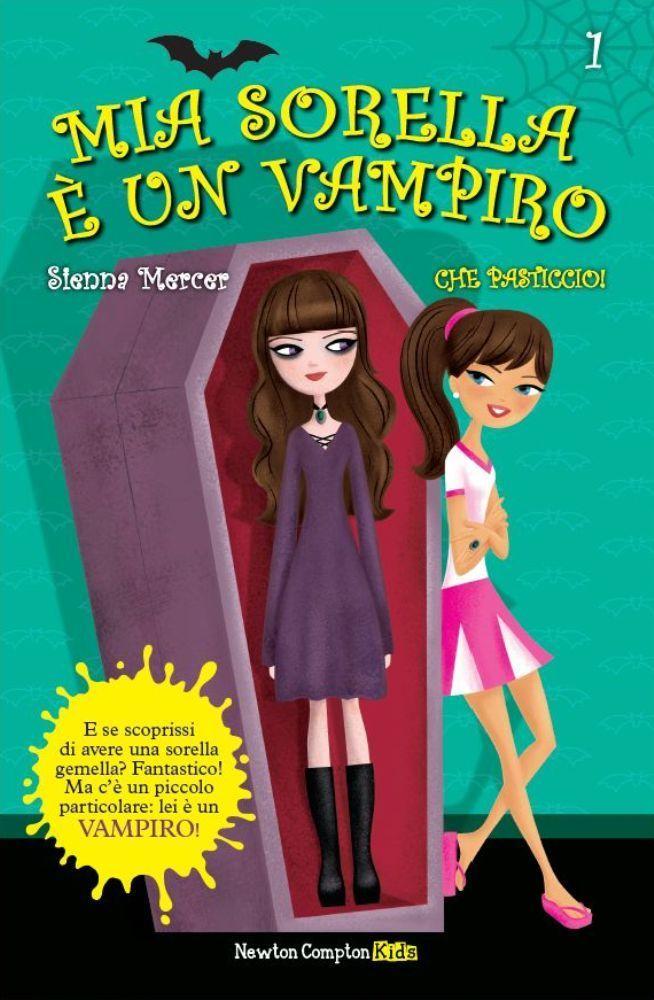 http://blog.newtoncompton.com/mia-sorella-e-un-vampiro/