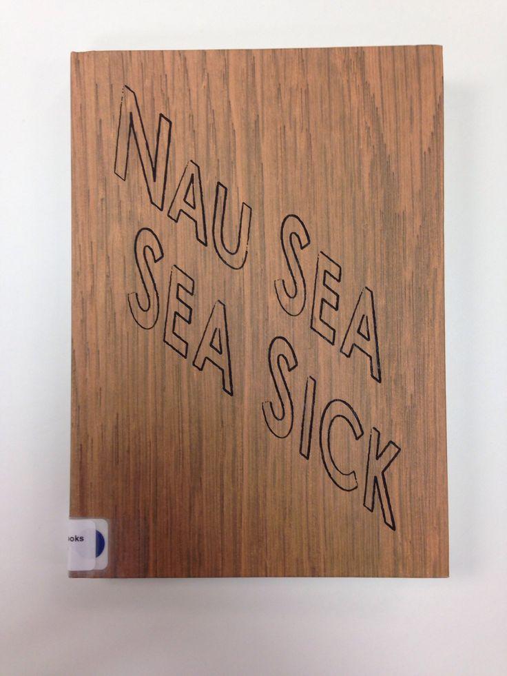 Nau sea sea sick by Kay Rosen et al.