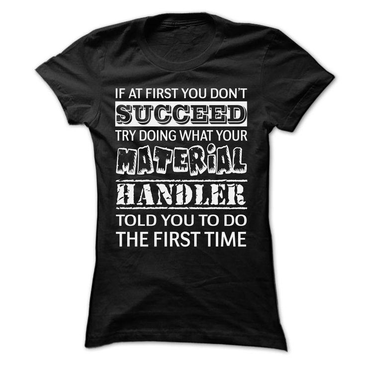 Material Handler aycxotepou T-Shirts, Hoodies. SHOPPING NOW ==► https://www.sunfrog.com/Funny/Material-Handler-aycxotepou-Ladies.html?id=41382