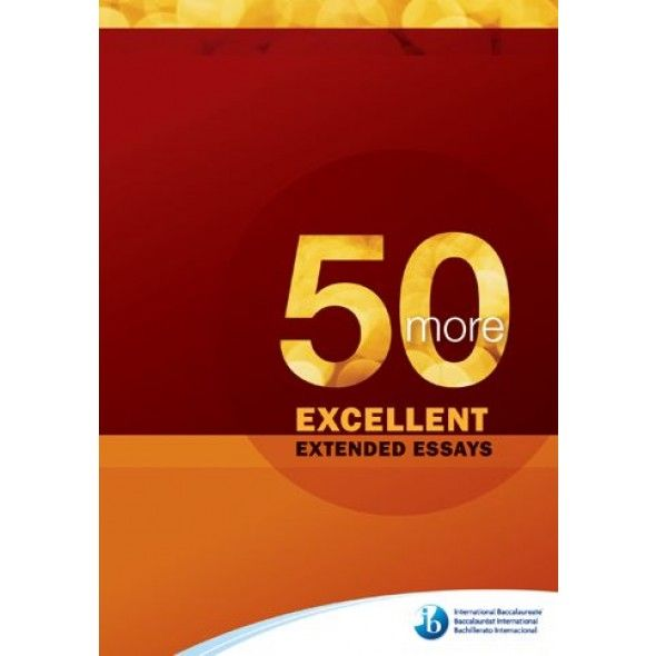 50 excellent extended essays psychology Extended essay general information ib program: ee rubrics ee rubrics ppt, word, excel viewers ee rubric music 9/3/10 8:50 am - january king ee.
