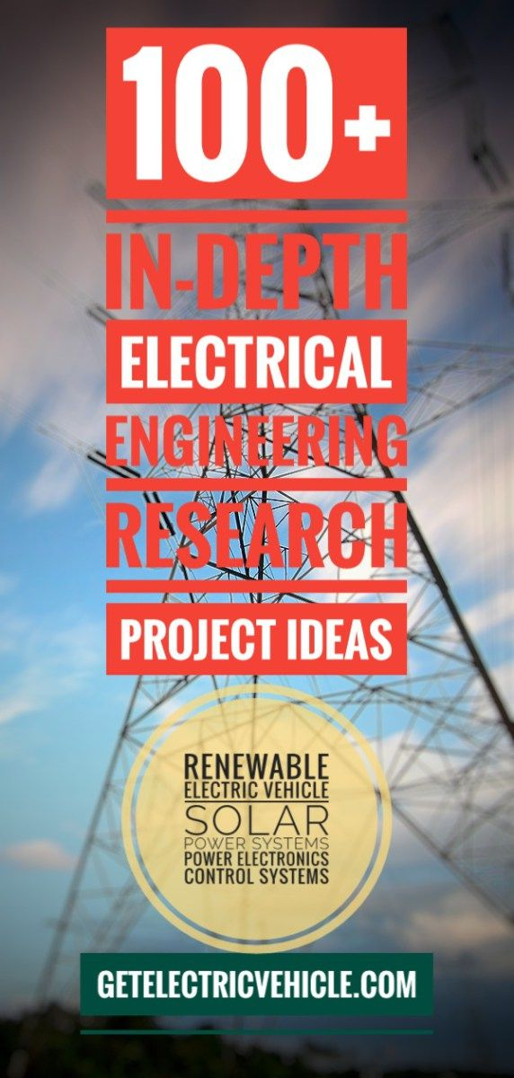 100 Electrical Engineering Projects Do Your Eee Research On Evs