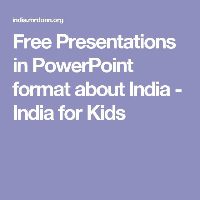 Free Presentations in PowerPoint format about India - India for Kids