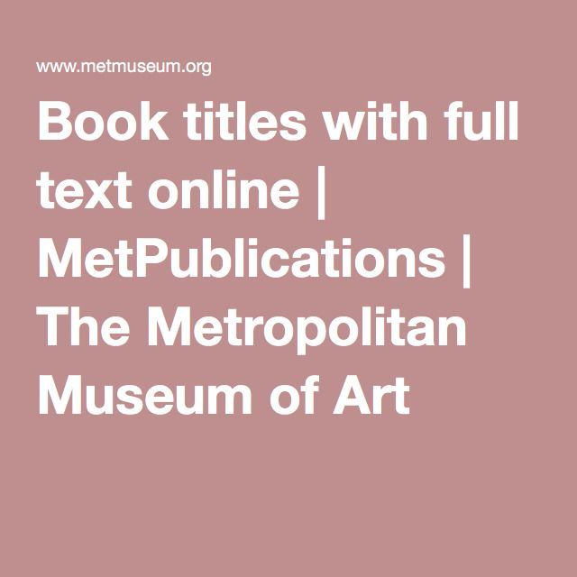 Book titles with full text online | MetPublications | The Metropolitan Museum of Art
