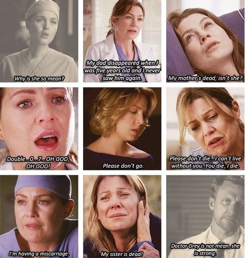 Meredith Grey one of my favorite character because her strength through all of her pain! Her dad disappeared,her mother died,she dealt with Derek and the fact that he was married but they loved each other,she miscarried,and lost her sister. She is one strong cookie!! #MeredithGreyShepard