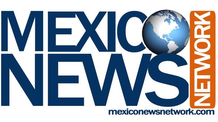 All you need to know at // Todo lo que necesitas saber en www.mexiconewsnetwork.com