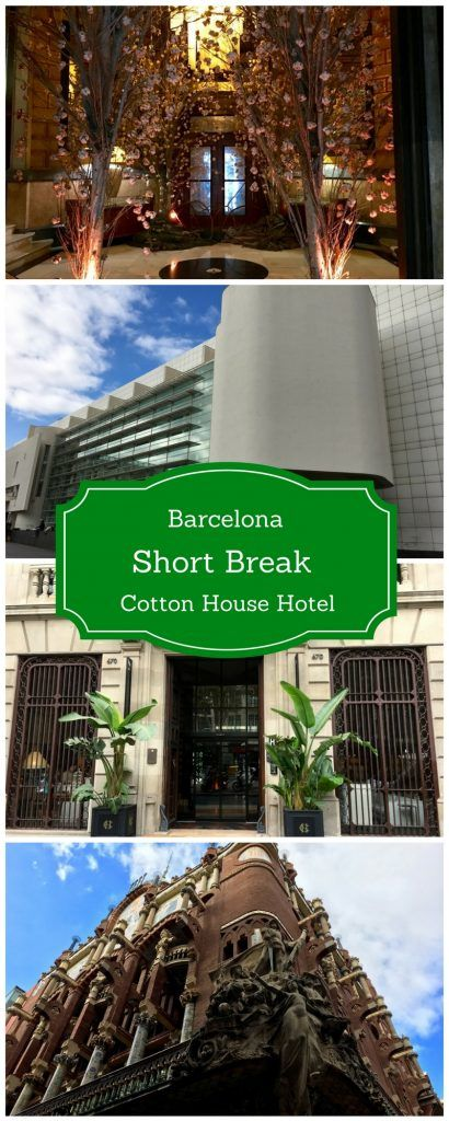 Barcelona Short Break _ Weekend in Barcelona _ Cotton House Hotel Barcelona _ Barcelona Spain _ Short Trip Barcelona _ Explore Barcelona