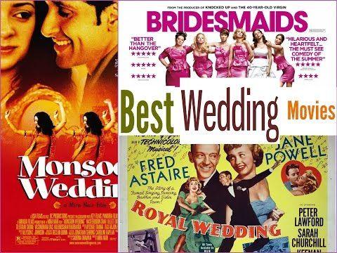 Best Wedding Movies to Watch - YouTube