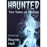 Haunted: Ten Tales of Ghosts (Ten Tales Fantasy & Horror Stories) (Kindle Edition)By Jonathan Broughton