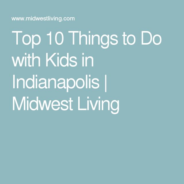 Best Indianapolis Images On Pinterest Indianapolis - 10 things to see and do in indianapolis