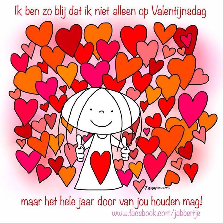 'Ik ben zo blij dat ik niet alleen op Valentijnsdag, maar het hele jaar door van jou houden mag!' - Jabbertje