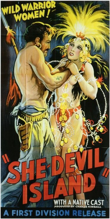 She-Devil Island (1936) -- with a cast of Native Wild Warrior She-Devils!
